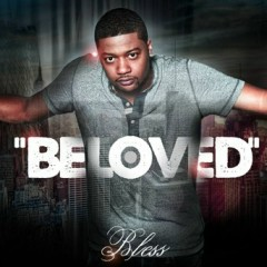 Beloved - Bless