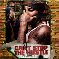 Can't Stop The Hustle, Vol. 5 (CD1)