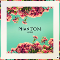 I Already Know - Phantom