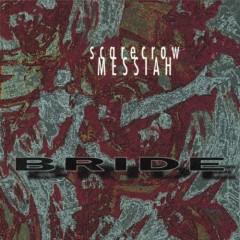 Scarecrow Messiah - Bride