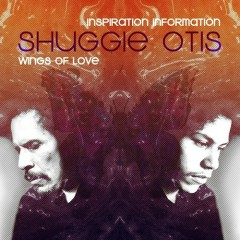 Inspiration Information / Wings Of Love (CD1) - Shuggie Otis