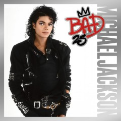 Bad 25th Anniversary (Deluxe Edition) (CD1)