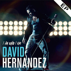 I Am Who I Am - David Hernandez