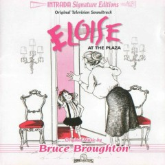 Eloise At The Plaza / Eloise At Christmastime OST (Pt.4) - Bruce Broughton