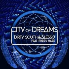 City Of Dreams - Alesso