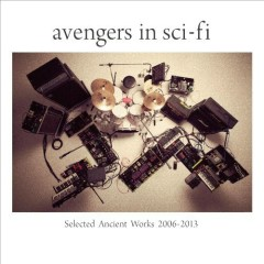 Selected Ancient Works 2006-2013 (CD2)