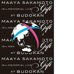 Maaya Sakamoto 15'th Memorial Live 'GIFT' Disc 2 - Maaya Sakamoto
