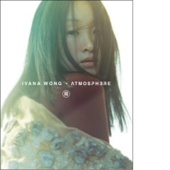Atmosphere - Ivana Wong