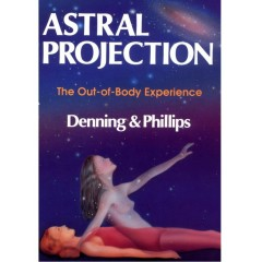 Astral Projection ~ The Out-of-Body Experience - Llewellyn & Juliana