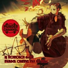 MURDER CHANNEL MIX CD Vol.1 (CD2)