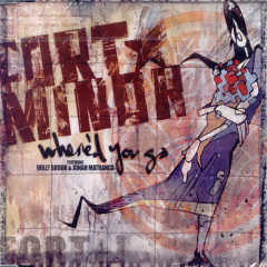 Where'd You Go (Promo) - Fort Minor