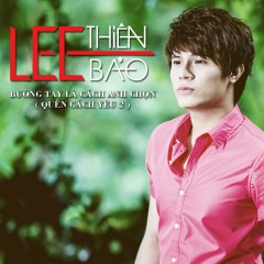 Buông Tay Là Cách Anh Chọn (Quên Cách Yêu 2) - Lee Thiên Bảo