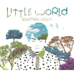 Little World - Soichiro Hoshi