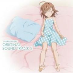 Toaru Majutsu no Index II ORIGINAL SOUND TRACK 2