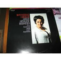 Great Operatic Heroines - Montserrat Caballe