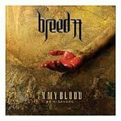 In My Blood (En Mi Sangre) - Breed 77
