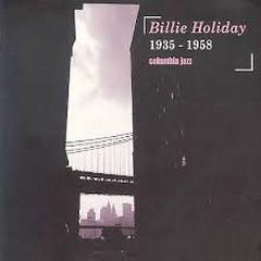 Billie Holiday: 1935 - 1958