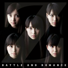 バトル アンド ロマンス (Battle and Romance - CD1) - Momoiro Clover Z