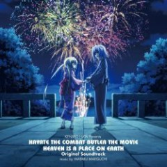 Hayate no Gotoku! HEAVEN IS A PLACE ON EARTH Original Soundtrack CD1