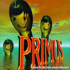 Tales From The Punch Bowl - Primus