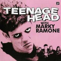 Teenage Head With Marky Ramone - Marky Ramone