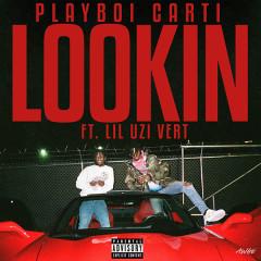 Lookin (Single) - Playboi Carti, Lil Uzi Vert