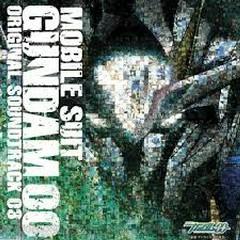 Mobile Suit Gundam 00 Original Soundtrack 03