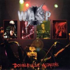 Double Live Assassins (CD1) - W.A.S.P.