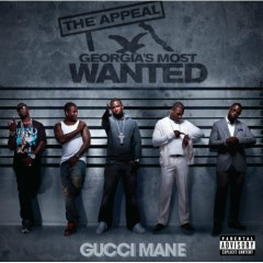 The Appeal:Georgia's Most Wanted - Gucci Mane