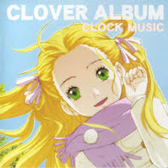 CLOVER ALBUM - CLOCK MUSIC