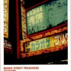 Tsunami - Manic Street Preachers