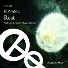 Rest - KIWAMU