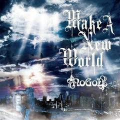Make a New World - NoGoD