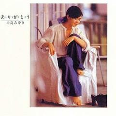 あ り が と う / A ri ga to u  - Miyuki Nakajima