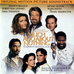Much Ado About Nothing OST (P.1)  - Patrick Doyle
