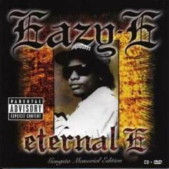 Eternal E (Gangsta Memorial Edition)