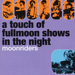 A Touch Of Fullmoon Shows In The Night (CD2)