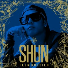 Teen Soldier - SHUN