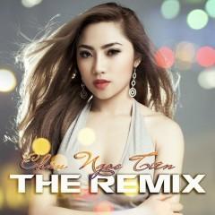 The Remix - Châu Ngọc Tiên
