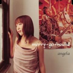 Merry-go-round - Angela