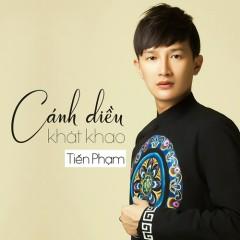 Cánh Diều Khát Khao (Single) - Tiến Phạm