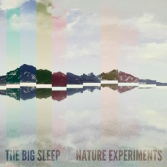 Nature Experiments  - The Big Sleep