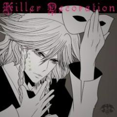 Killer Decoration - Zekken-Ya