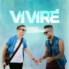 Viviré (Single) - Redimi2, Evan Craft