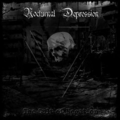 The Cult Of Negation - Nocturnal Depression