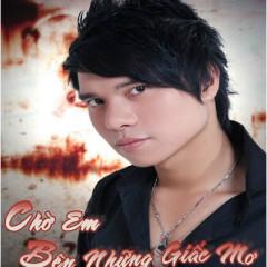 Chờ Em Bên Những Giấc Mơ - Lê Anh Minh