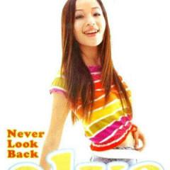 Never Look Back - Tiêu Á Hiên