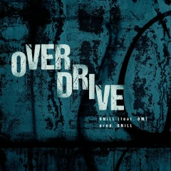 Overdrive (Single) - ONiLL