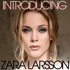 Introducing - Zara Larsson