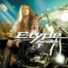 Paradise - E-Type